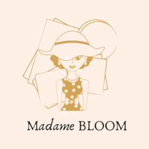 Madame BLOOM